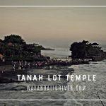 Tanah Lot Temple wayanbalidriver.com