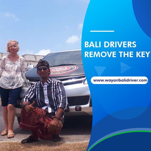 Bali Drivers Remove the Key