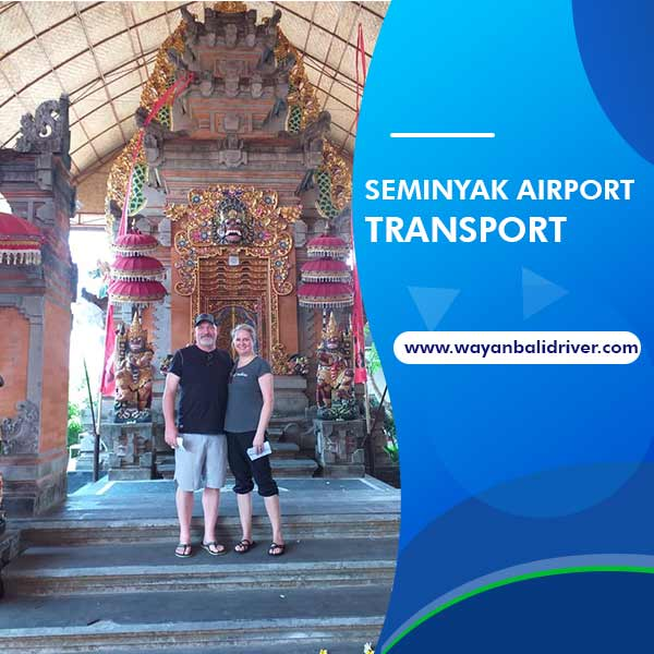 Seminyak Airport Transport